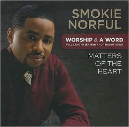 Worship & a Word: Matters of the Heart