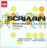 Scriabin: Piano Sonatas 2, 4, 5, 7 & 10; Préludes; Études
