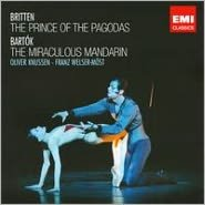 Britten: The Prince of the Pagodas; Bartók: The Miraculous Mandarin