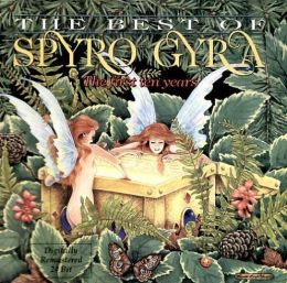 The Best of Spyro Gyra: The First Ten Years