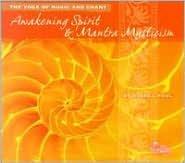 Awakening Spirit & Mantra Mysticism