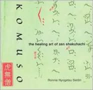 Komuso: The Healing Art of Zen