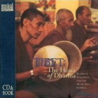 Tibet: The Heart of Dharma