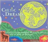 Celtic Dreams [Ellipsis Arts]
