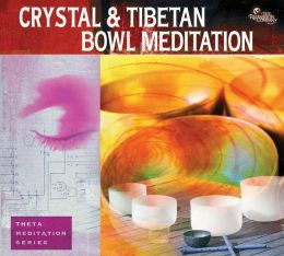 Crystal & Tibetan Bowl Meditation