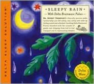 Delta Sleep Solution: Sleepy Rain