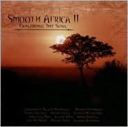Smooth Africa, Vol. 2: Exploring the Soul