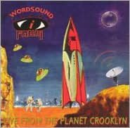 WordSound I Powa: Live from the Planet Crooklyn