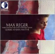Max Reger: Three Sonatas For Unaccompanied Violin