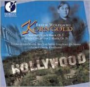 Korngold: Sinfonietta; Violin Concerto