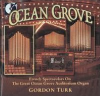 French Spectaculars on the Great Ocean Grove Auditorium Organ