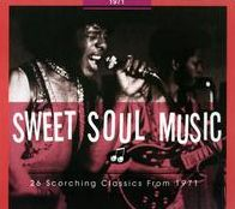 Sweet Soul Music: 1971