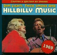 Dim Lights, Thick Smoke and Hillbilly Music: 1969