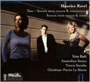 Ravel: Piano Trio; Sonata for violin & cello; Violin Sonata