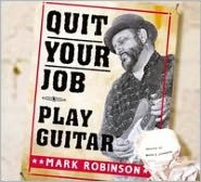 Quit Your Job (Play Guitar)