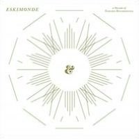 Eskimonde: A Decade of Eskimo Recordings