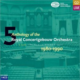 Anthology of the Royal Concertgebouw Orchestra