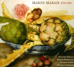 Marin Marais: Folies