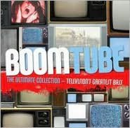 Boom Tube: The Ultimate Collection: Television's Greatest Bass
