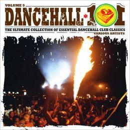 Dancehall 101, Vol. 5