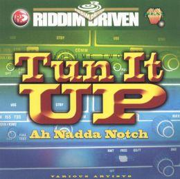 Riddim Driven: Turn It Up