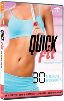 Andrea Metcalf: Quick Fit