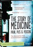 Video/DVD. Title: Story Of Medicine: Pain Pus & Poison