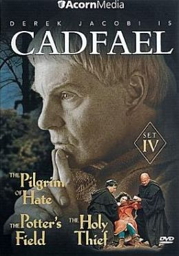 Cadfael: Set Iv - the Pilgrim of Hate/the Potter's Field/the Holy Thief