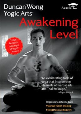Duncan Wong Yogic Arts: Awakening Level