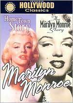 Marilyn Monroe: Home Town Story / Marilyn Monroe s