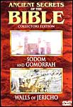Ancient Secrets of the Bible: Sodom and Gomorrah/Walls of Jericho