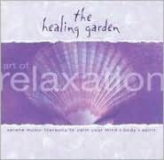 Healing Garden: The Art of Relaxation