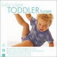 Baby's Best: Toddler Tunes
