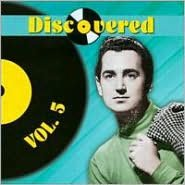 Discovered, Vol. 5