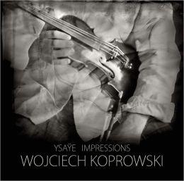 Ysaÿe Impressions