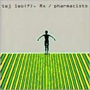 Tej Leo (?), Rx/Pharmacists