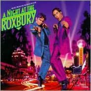 Night at the Roxbury [Music from the Motion Picture]