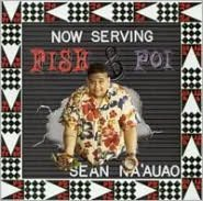 Now Serving Fish and Poi