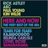 Here and Now: The Very Best of the 80s