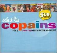 Salut Les Copains, Vol. 3: 1969-1976