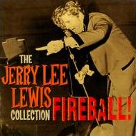 Fireball: The Jerry Lee Lewis Collection