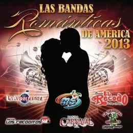 Bandas Romanticas de America 2013