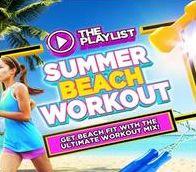 The Playlist: Summer Beach Workout