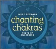 Chanting the Chakras: The Roots of Awakening