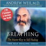 Breathing: Master Key to Self Healing
