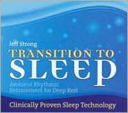 Transition To Sleep: Ambient Rhythmic Entertainment For Deep Rest