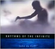 Rhythms of the Infinite: Music for Yoga, Movement and Relaxation