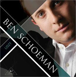 Ben Schoeman Plays Liszt
