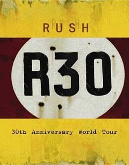 Rush: R30 - 30th Anniversary World Tour