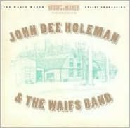 John Dee Holeman & the Waifs Band